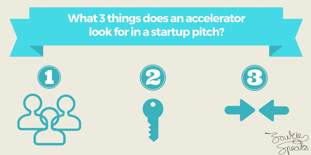 Three things that accelerators look for in a startup pitch